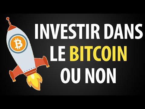 Investir Dans Le Bitcoin Ou Non ?