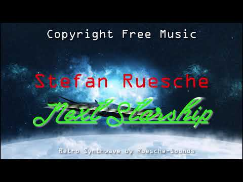 Copyright Free Retro Music - Stefan Ruesche - Next starship (Synthwave)