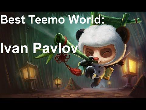 LOL Benchmark: Best Teemo World - Ivan Pavlov