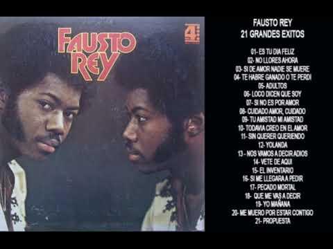 Fausto Rey - 21 Grandes Exitos Originales