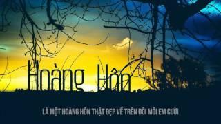 Hoàng hôn - Sol'Bass ft  Đen, Worm Jb & LongMin [Lyric Videoᴴᴰ]