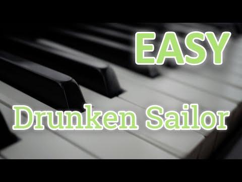 EASY - Drunken Sailor (Piano Tutorial)