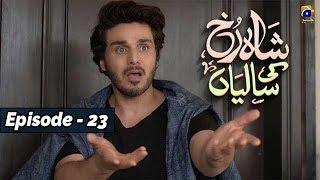Shahrukh Ki Saaliyan - EP 23 - 3rd Nov 2019 - HAR PAL GEO || Subtitle English ||