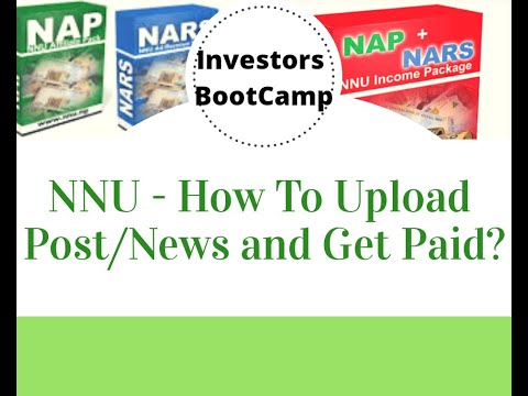 NNU - How to Upload Post/News and Get Paid.