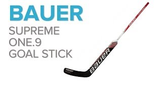 bauer supreme one 9 goal stick