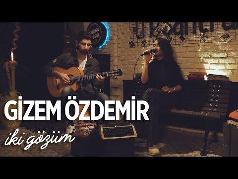 Gizem Özdemir - İki Gözüm (Akustik Cover ) #santralakustik