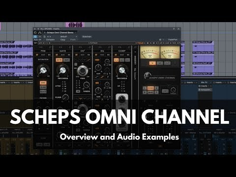 Scheps Omni Channel from Waves - Overview...