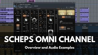 Scheps Omni Channel from Waves - Overview and Audio Examples