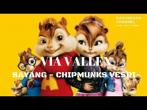 Via Vallen -  Sayang Chipmunks Versi 2017