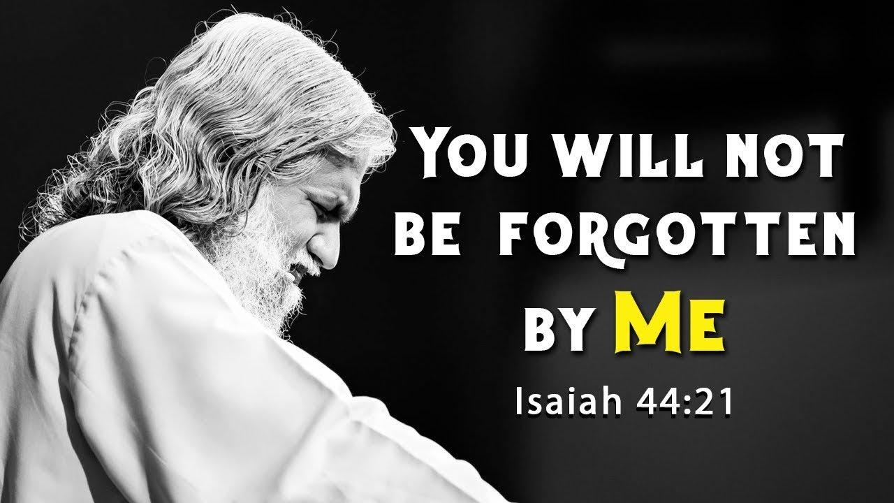 You Will Not Be Forgotten By ME - Isaiah 44:21 | Prophet Sadhu Sundar Selvaraj