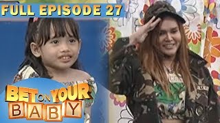 Full Episode 27 | Bet On Your Baby - Aug 12, 2017