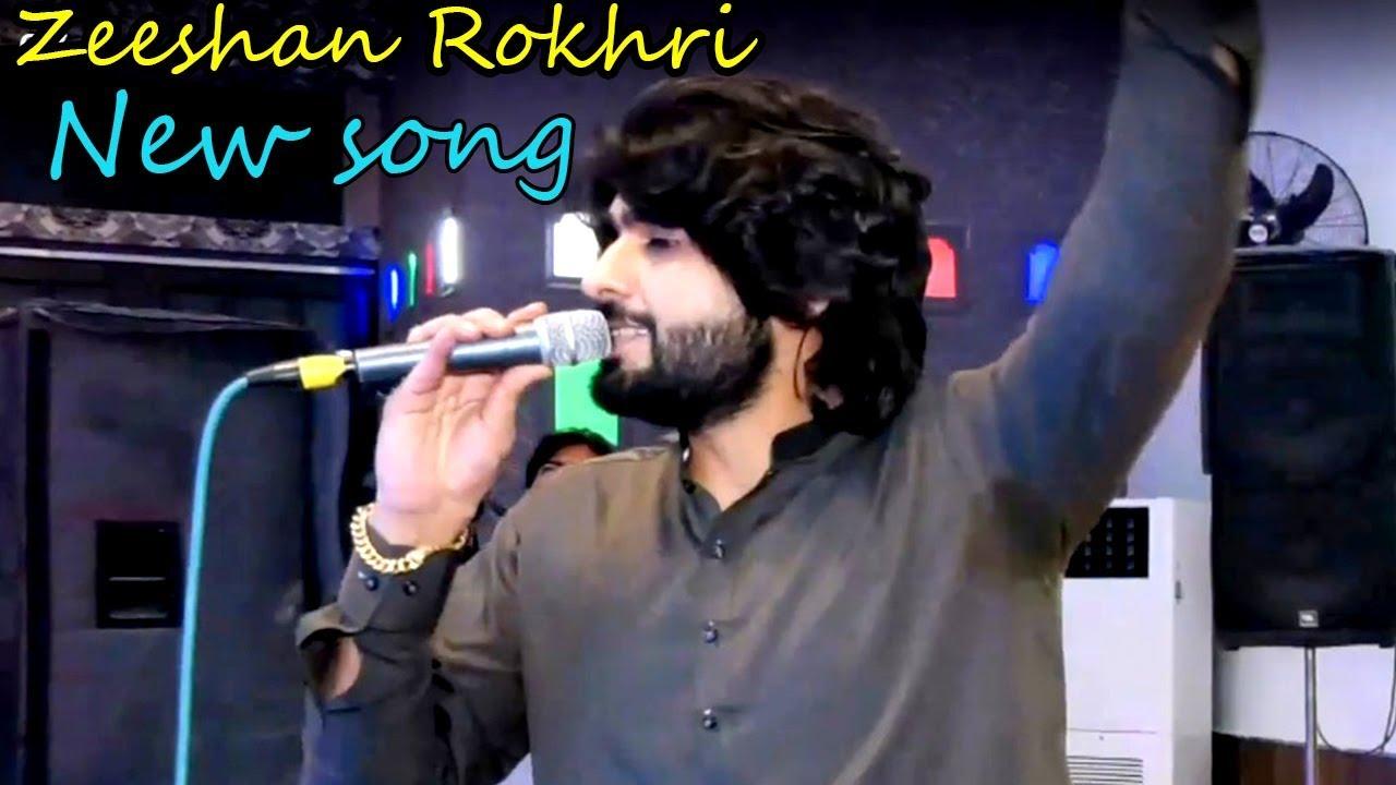 Zeeshan Khan Rokhri 2019 Mast Malang Cha Kita Ae Sad Saraiki Song Youtube