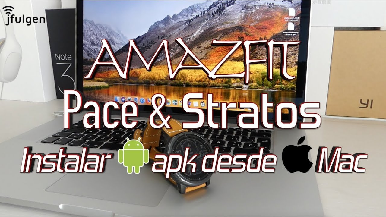 AmazFit Pace & Stratos - Install apk from Mac