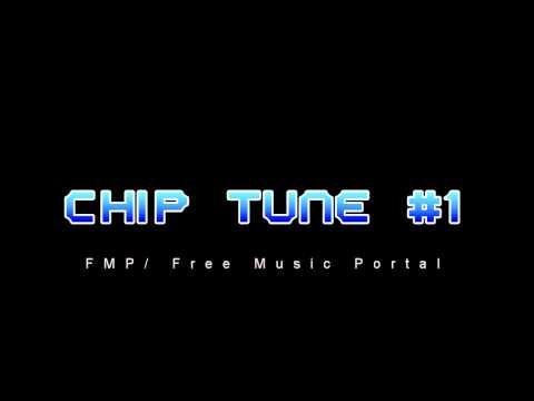 Chip Tune #1- FMP / Free Music Portal