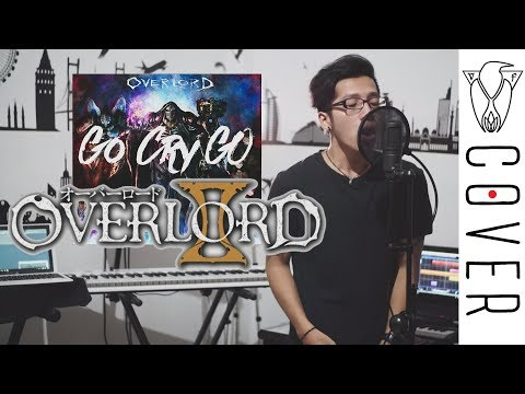 OxT - Go Cry Go (Opening Overlord Season 2) Cover By Vanfan