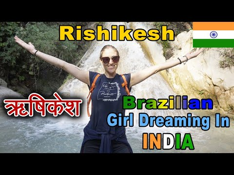 INDIA: ब्राज़ीलियन लड़की, डांस, लंगूर, झूले व गंगा आरती   Brazilian Girl Dreaming In India (Rishikesh)