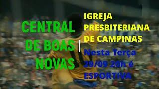 Chamada CENTRAL DE BOAS NOVAS - Cristianismo no Esporte
