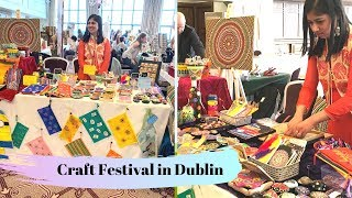 I participated at CRAFT FESTIVAL in DUBLIN - Craft Exhibition Vlog