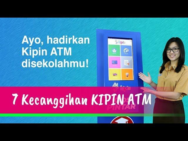 7 Kecanggihan Kipin ATM (Perpustakaan Digital Terlengkap Untuk Sekolah)