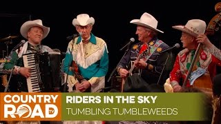 Riders in the Sky sing Tumbling Tumbleweeds
