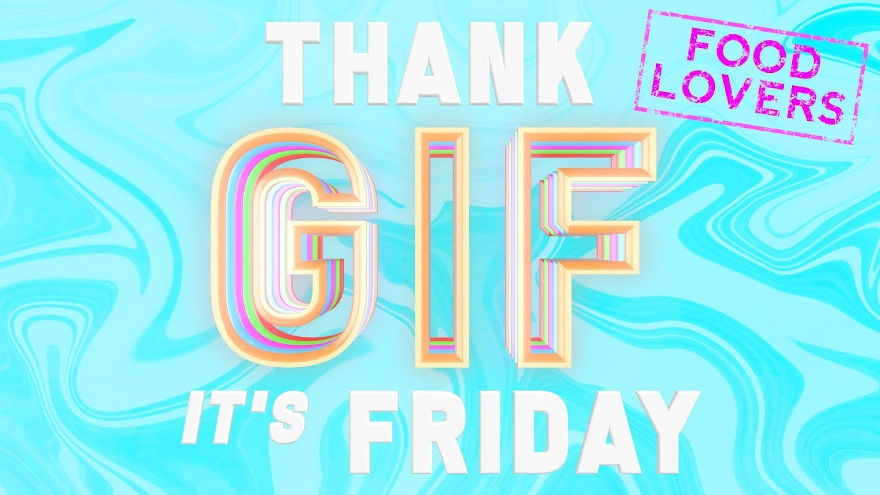 TGIF: When There's Food at Work and You Can't Contain Your Excitement! These GIFs Are for