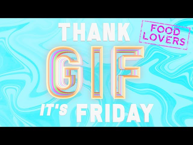 TGIF: When There's Food at Work and You Can't Contain Your Excitement! These GIFs Are for You!