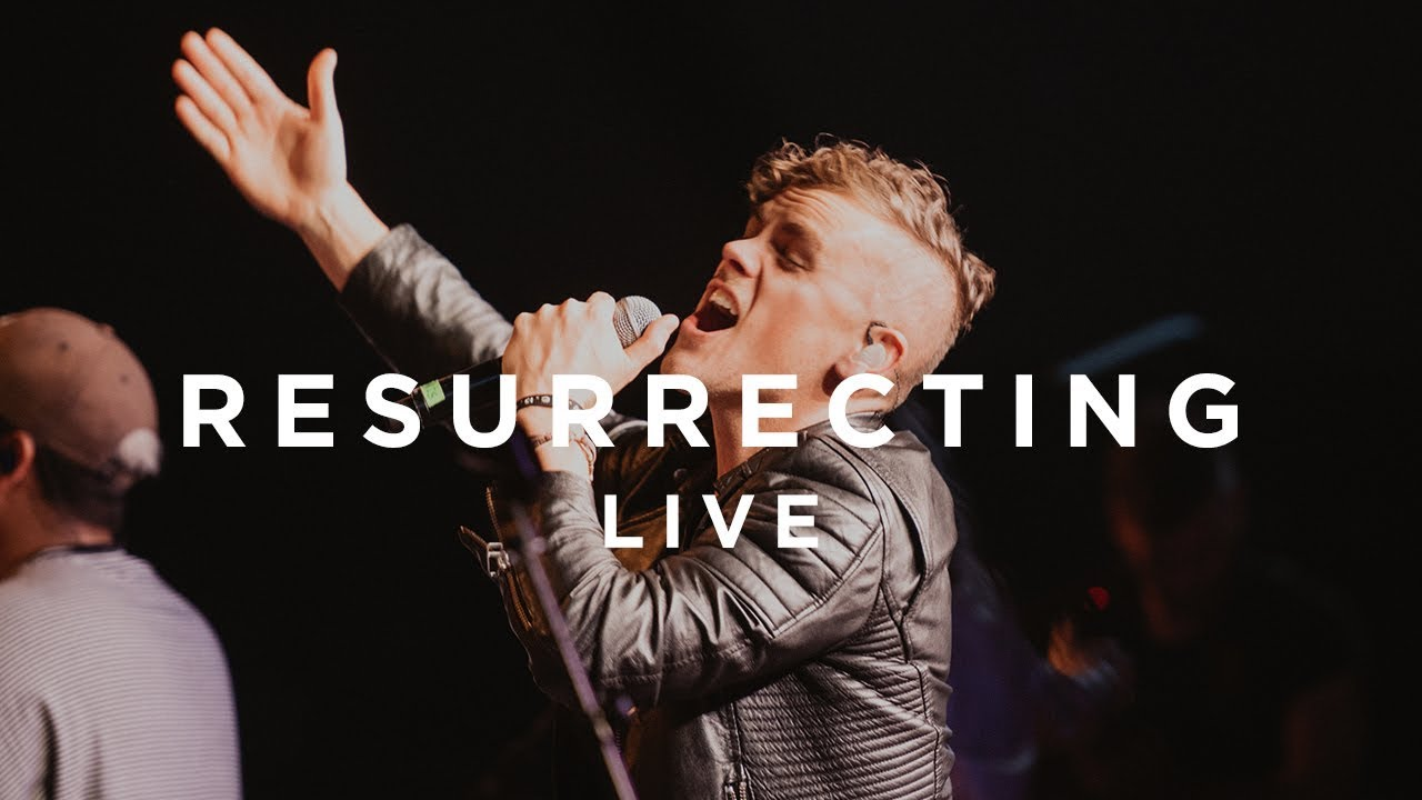 Resurrecting (Live from There Is A Cloud Fall Tour) - Elevation Worship