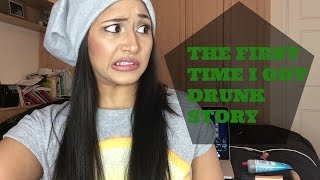 THE FIRST TIME I GOT DRUNK - random story