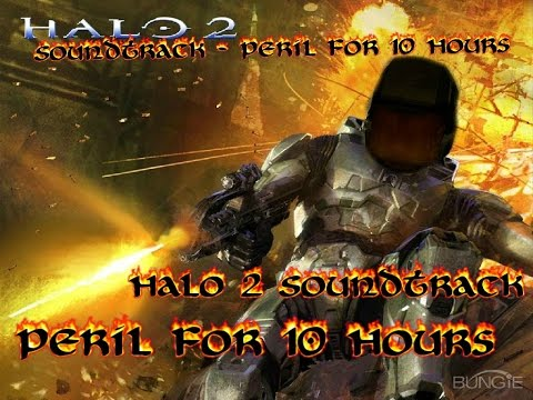 Halo 2 Soundtrack - Peril For 10 Hours