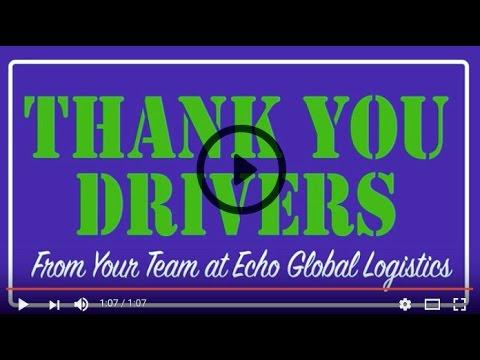 The Echo Global Logistics Team Thanks Truck Drivers Across America