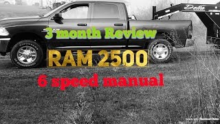 2017 Ram 2500 cummins (3 month review)