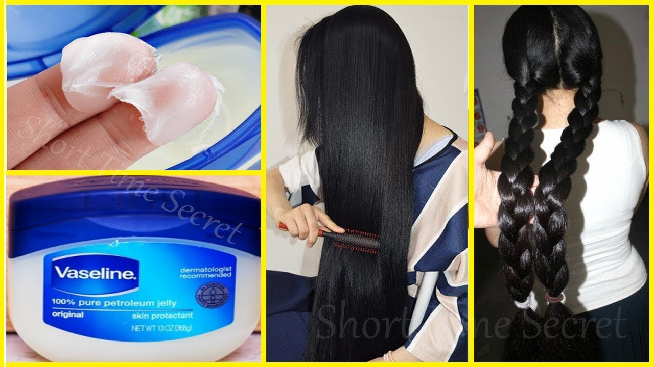 How to Use Vaseline for Extreme fast Hair Growth