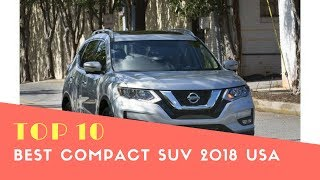 Top 10 Best Compact Suv 2018 USA - Best Suv 2018