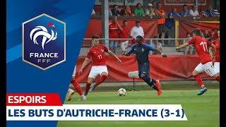 Les buts d'Autriche-France Espoirs (3-1) I FFF 2019
