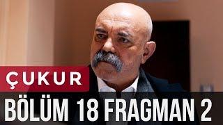Çukur 18. Bölüm 2. Fragman