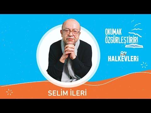 Selim İleri: Kitaplara sonsuz gönül borcum var! //  Kitap Önerileri