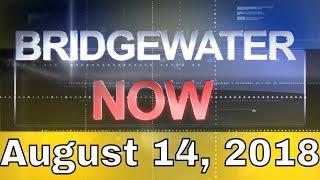 Bridgewater Now: August 14, 2018