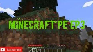 Minecraft PE ep3