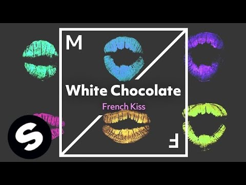 White Chocolate - French Kiss (Official Audio)