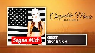 Geist - Segne Mich (Original Mix)