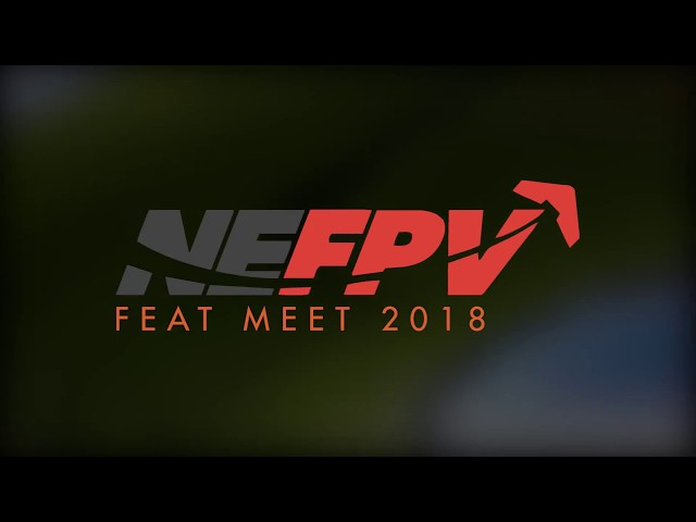 Super Cool NEFPV 2018 Highlight Reel