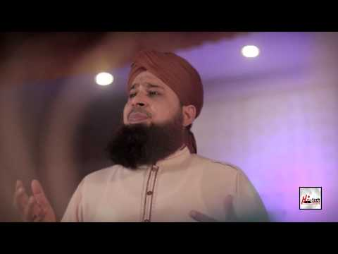 SHEHR E NABI TERI GALIYON KA - ALHAJJ MUHAMMAD OWAIS RAZA QADRI - OFFICIAL HD VIDEO