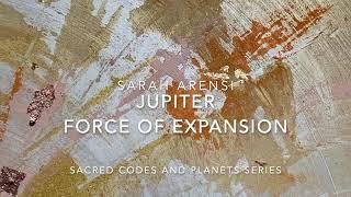 Jupiter: Force of Expansion | Sarah Arensi 2021