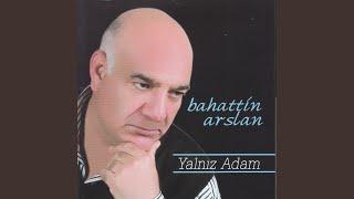 Bahattin Arslan - Seni Arıyorum