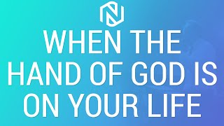When The Hand Of God Is On Your Life- November 29, 2020 - NLAC