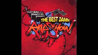 Vast Aire - The Best Damn Rap Show with DJ Mighty Mi (2005) Full Album
