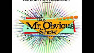 Mr. Obvious Show - Fish