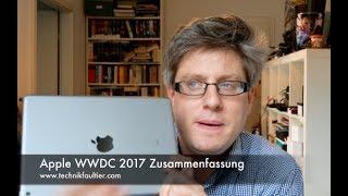 Apple WWDC 2017 Zusammenfassung