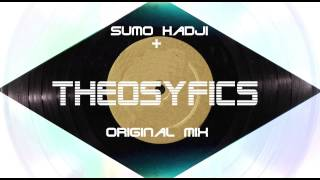 Sumo Hadji - Theosyfics (Original Mix) FSM Recordings