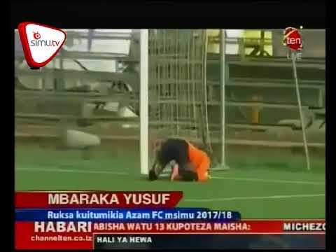 Azam Na Kagera Wakubaliana Kuhusu Mbaraka Yusuf